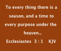 To every thing there is a  